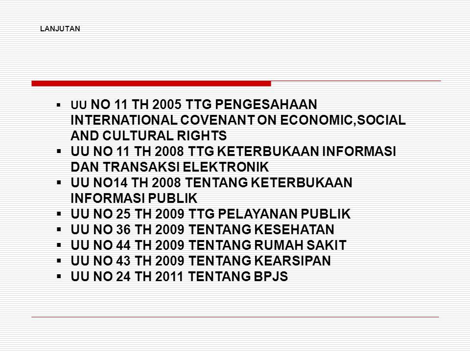 UU NO 11 TH 2008 TTG KETERBUKAAN INFORMASI DAN TRANSAKSI ELEKTRONIK