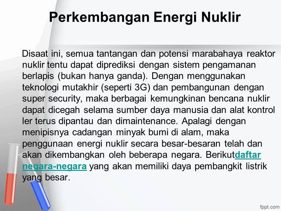 Perkembangan Energi Nuklir