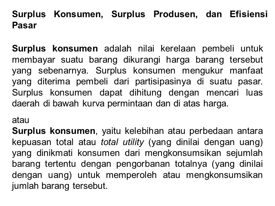 Surplus Konsumen, Surplus Produsen, dan Efisiensi Pasar