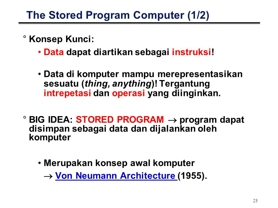 The Stored Program Computer (1/2)