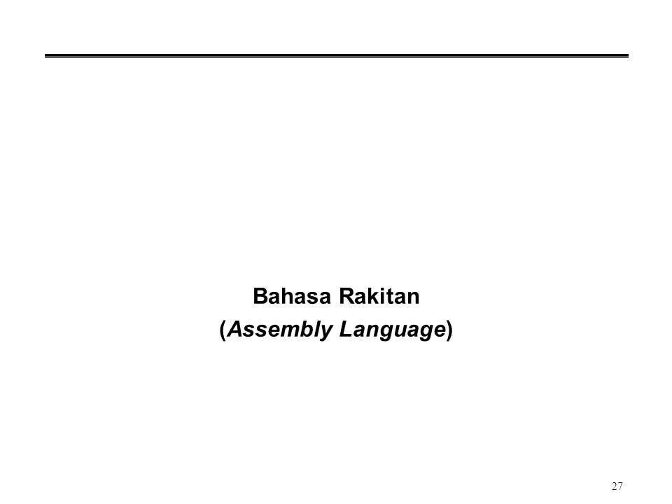 Bahasa Rakitan (Assembly Language)