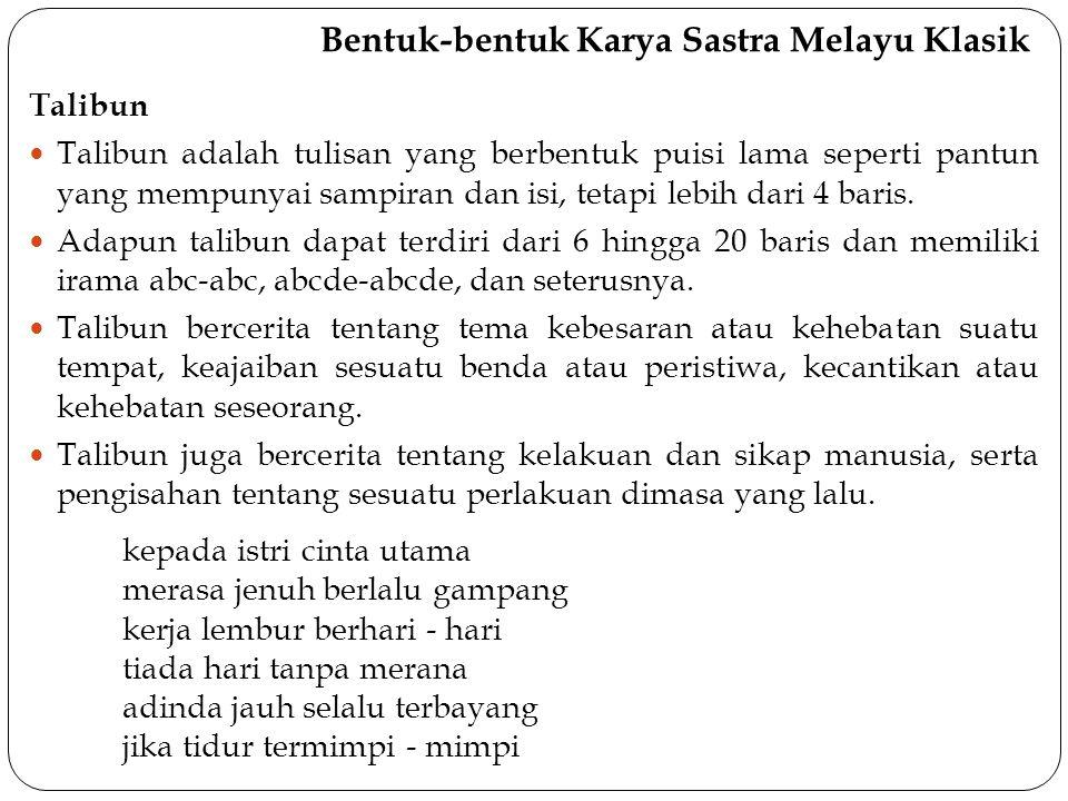 Bentuk-bentuk Karya Sastra Melayu Klasik