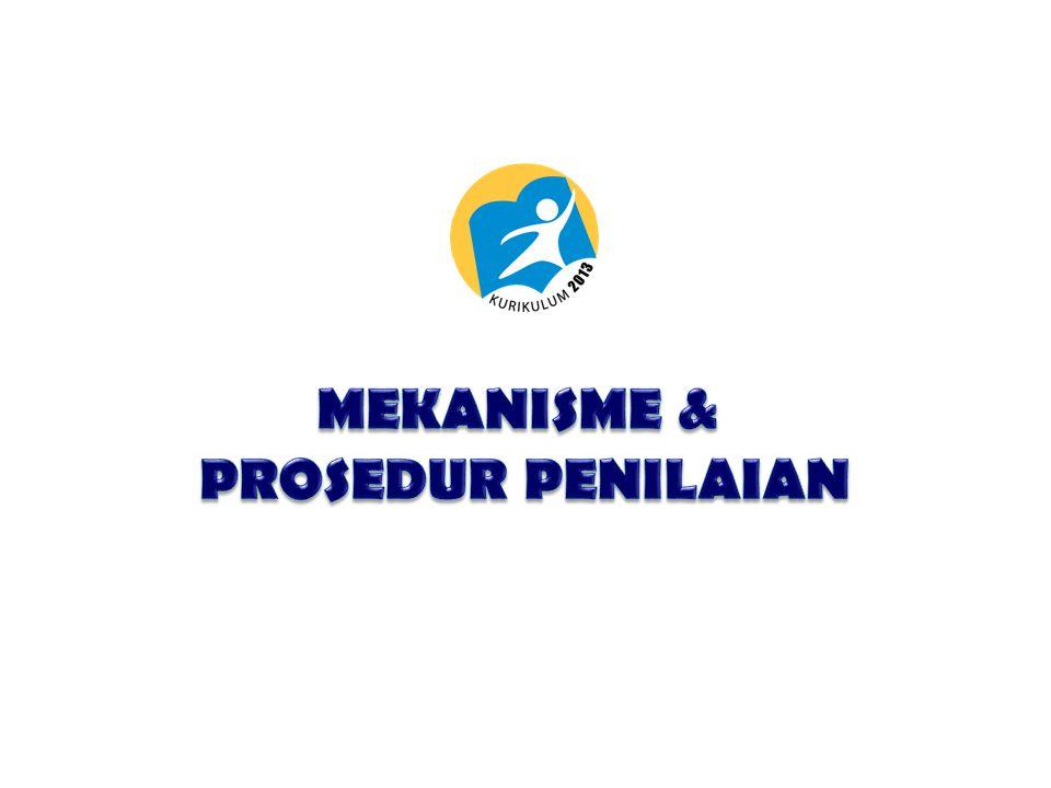 MEKANISME & PROSEDUR PENILAIAN