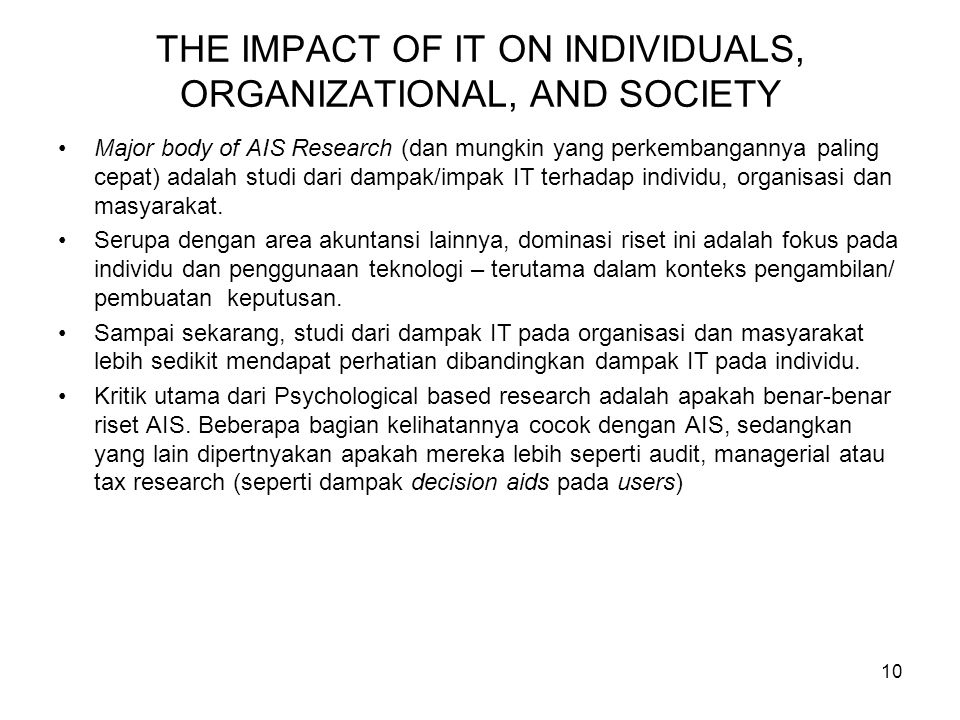 THE IMPACT OF IT ON INDIVIDUALS, ORGANIZATIONAL, AND SOCIETY