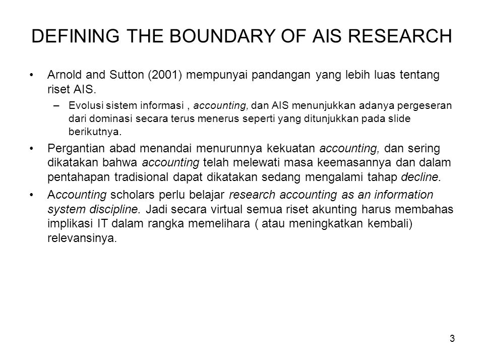 DEFINING THE BOUNDARY OF AIS RESEARCH