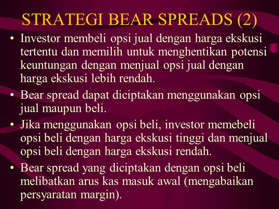 STRATEGI BEAR SPREADS (2)