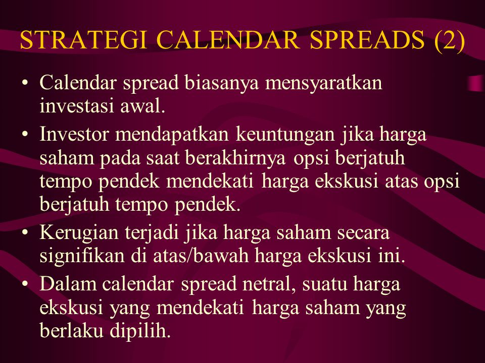 STRATEGI CALENDAR SPREADS (2)