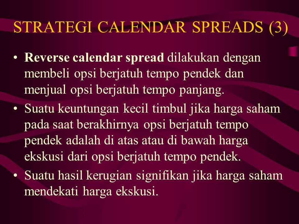 STRATEGI CALENDAR SPREADS (3)
