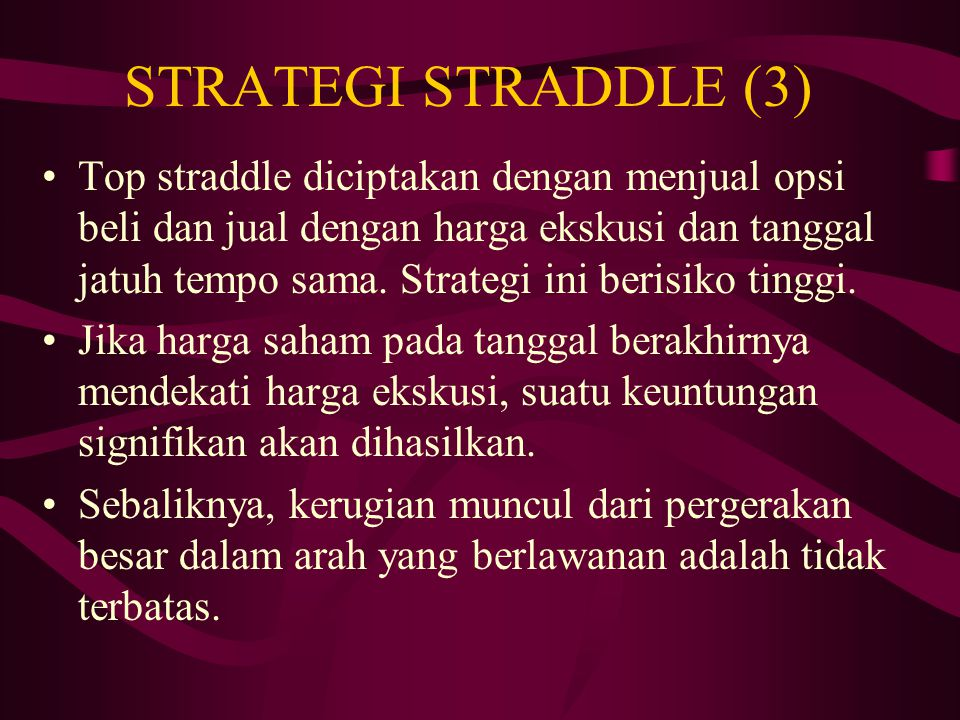 STRATEGI STRADDLE (3)