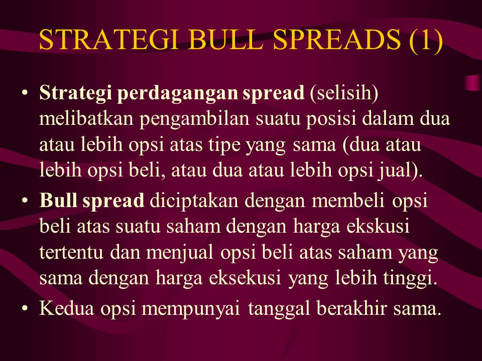 STRATEGI BULL SPREADS (1)