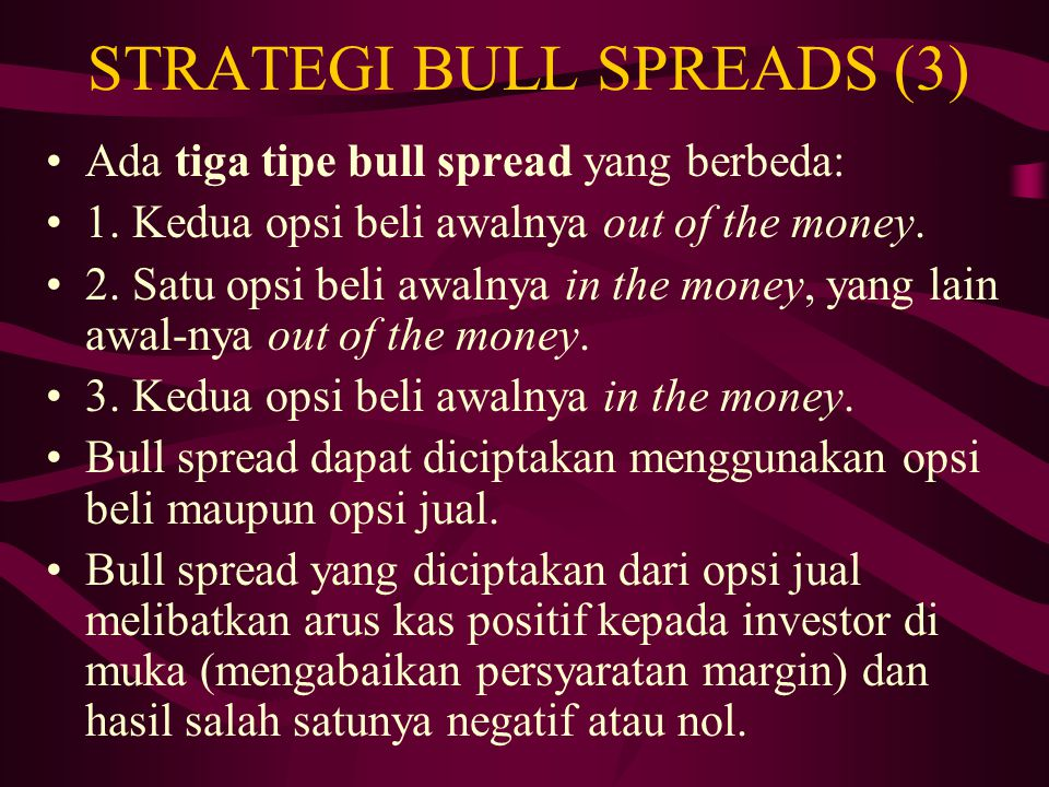 STRATEGI BULL SPREADS (3)