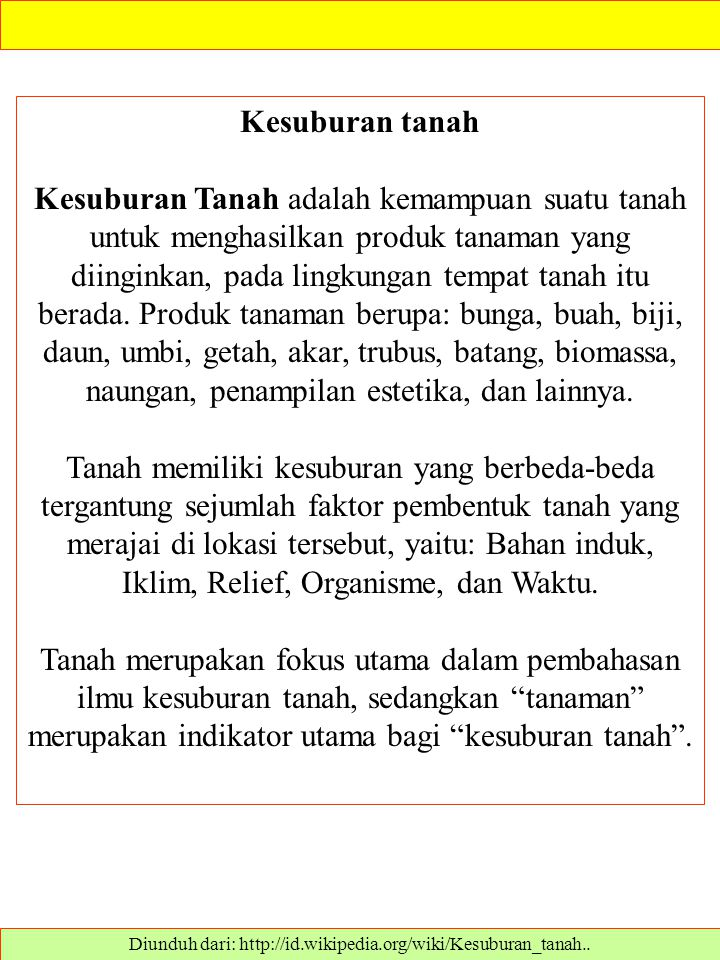 Diunduh dari: http://id.wikipedia.org/wiki/Kesuburan_tanah..