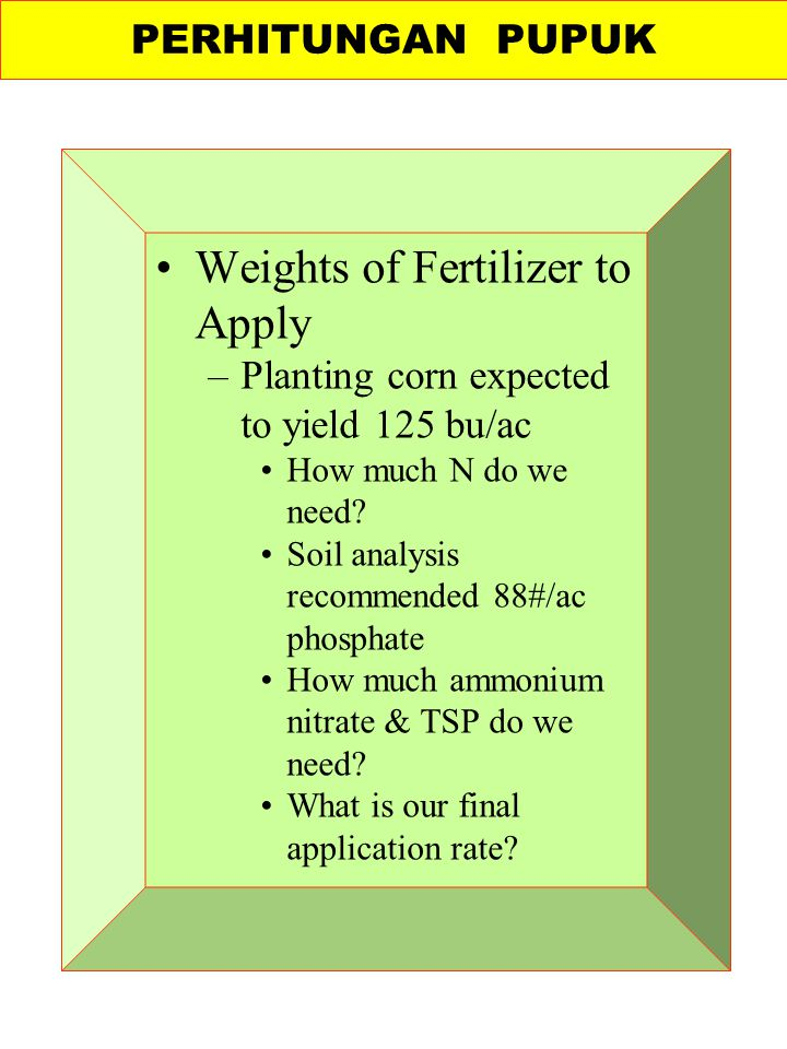 Weights of Fertilizer to Apply