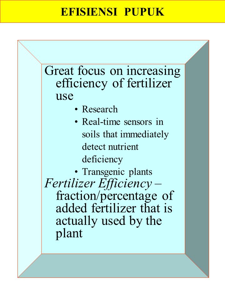 Great focus on increasing efficiency of fertilizer use