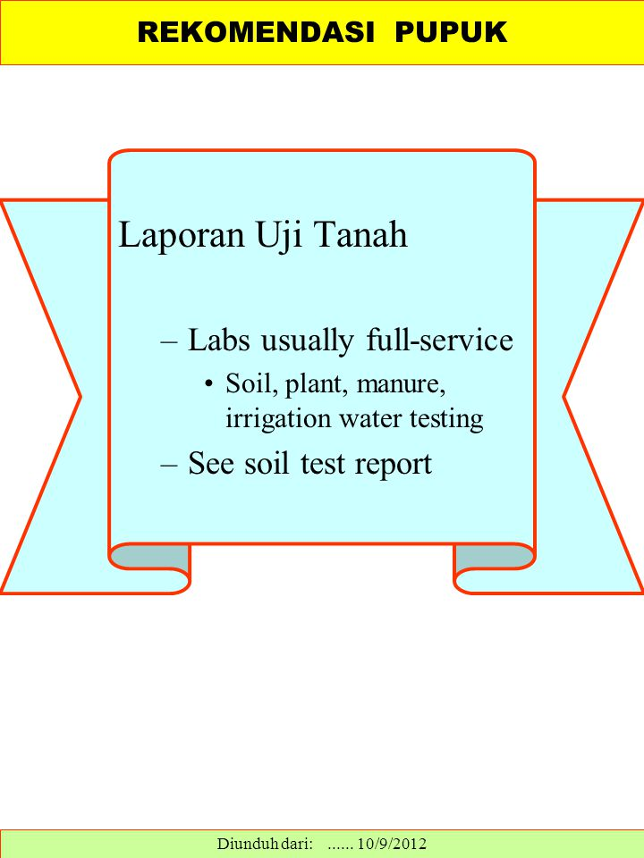 Laporan Uji Tanah Labs usually full-service See soil test report
