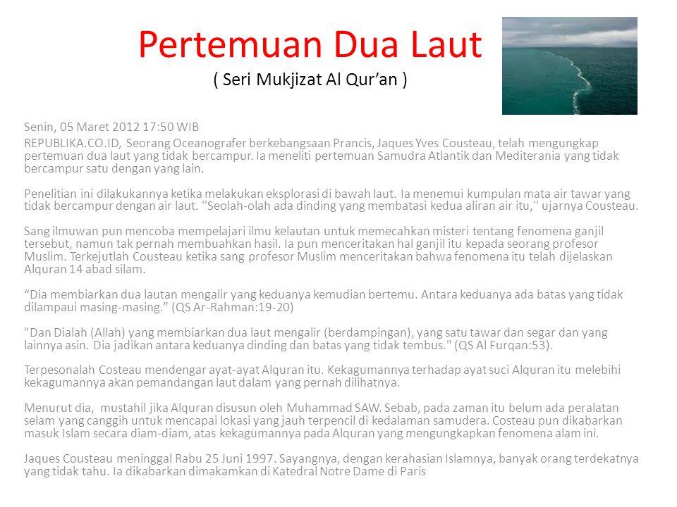 Pertemuan Dua Laut ( Seri Mukjizat Al Qur'an )