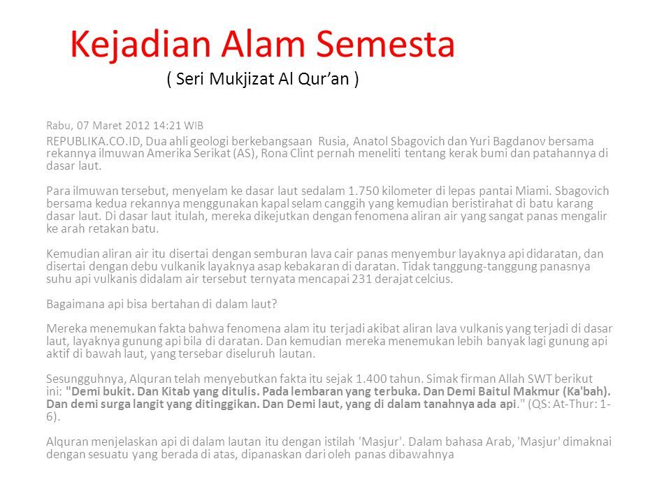 Kejadian Alam Semesta ( Seri Mukjizat Al Qur'an )