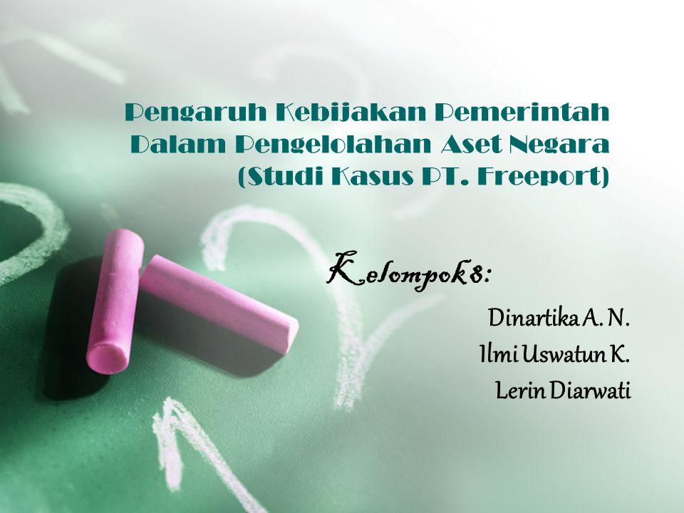 Kelompok 8: Dinartika A. N. Ilmi Uswatun K. Lerin Diarwati