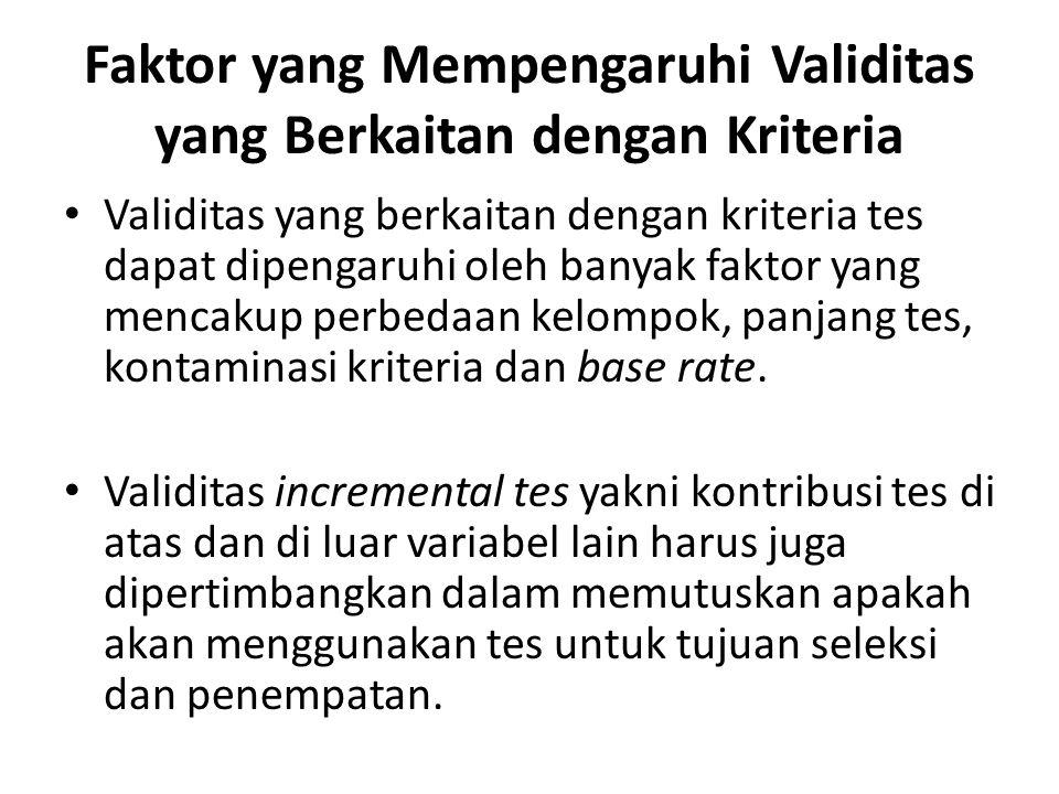 Faktor yang Mempengaruhi Validitas yang Berkaitan dengan Kriteria