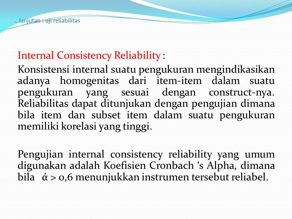 …lanjutan : uji reliabilitas