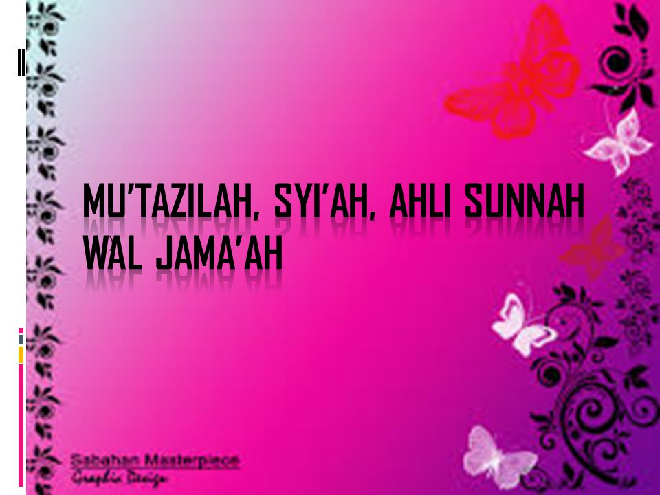 Mu'tazilah, Syi'ah, Ahli Sunnah wal Jama'ah