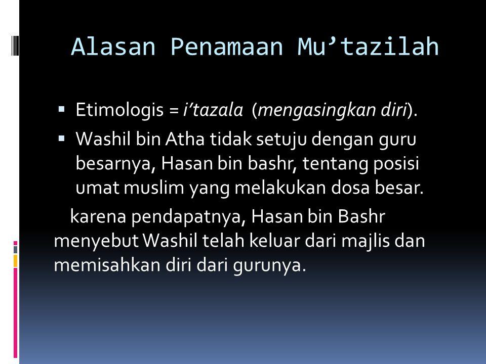Alasan Penamaan Mu'tazilah