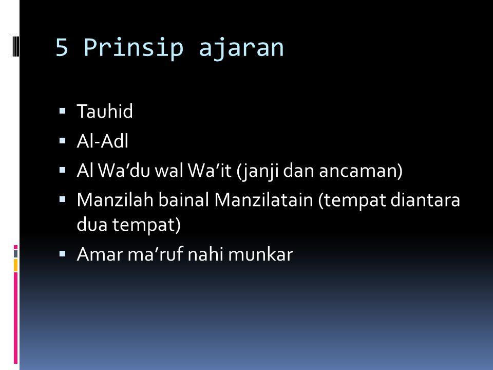 5 Prinsip ajaran Tauhid Al-Adl Al Wa'du wal Wa'it (janji dan ancaman)