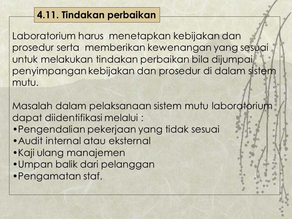 4.11. Tindakan perbaikan