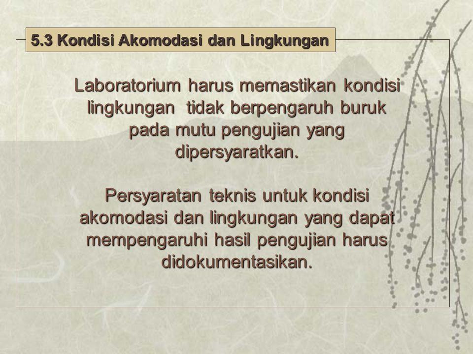 5.3 Kondisi Akomodasi dan Lingkungan