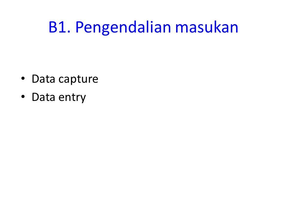 B1. Pengendalian masukan
