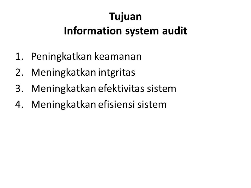 Tujuan Information system audit