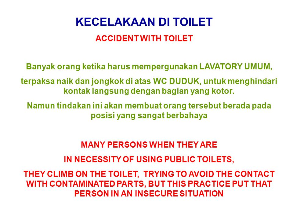 KECELAKAAN DI TOILET ACCIDENT WITH TOILET