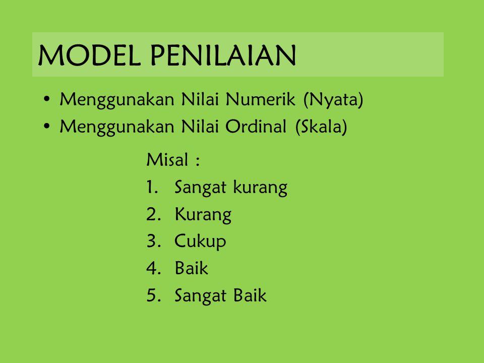 MODEL PENILAIAN Menggunakan Nilai Numerik (Nyata)