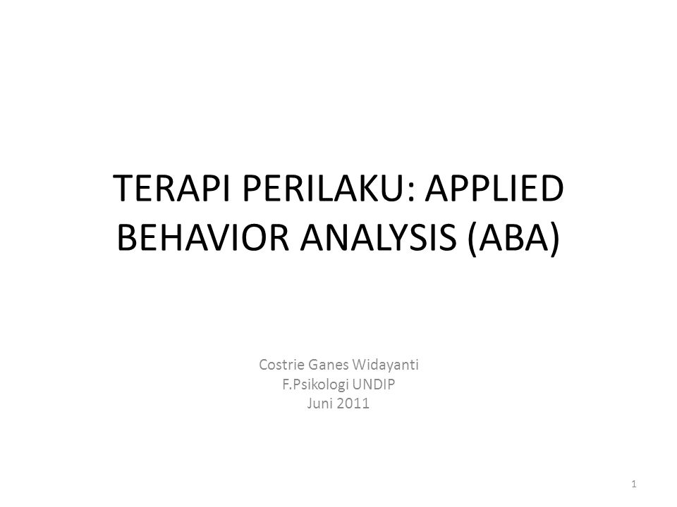 TERAPI PERILAKU: APPLIED BEHAVIOR ANALYSIS (ABA)