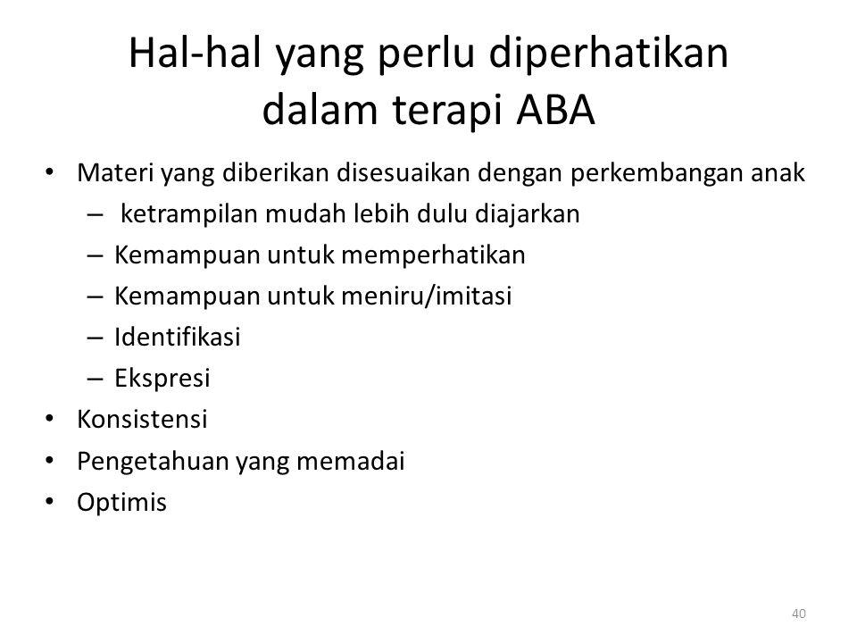 Hal-hal yang perlu diperhatikan dalam terapi ABA