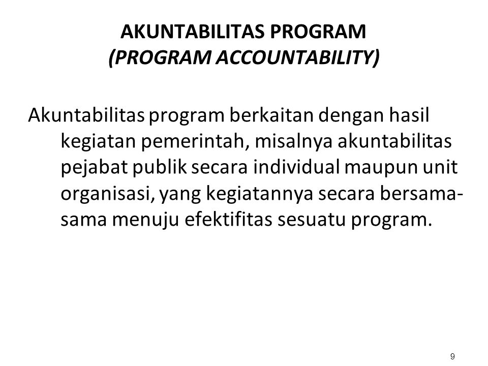 AKUNTABILITAS PROGRAM (PROGRAM ACCOUNTABILITY)