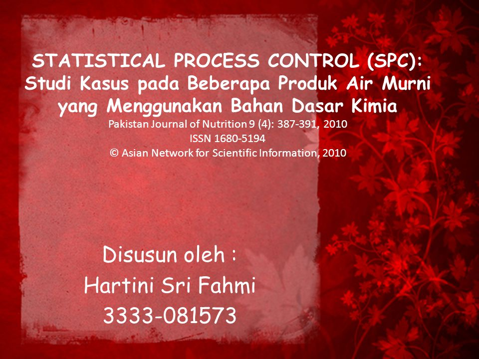 Disusun oleh : Hartini Sri Fahmi 3333-081573