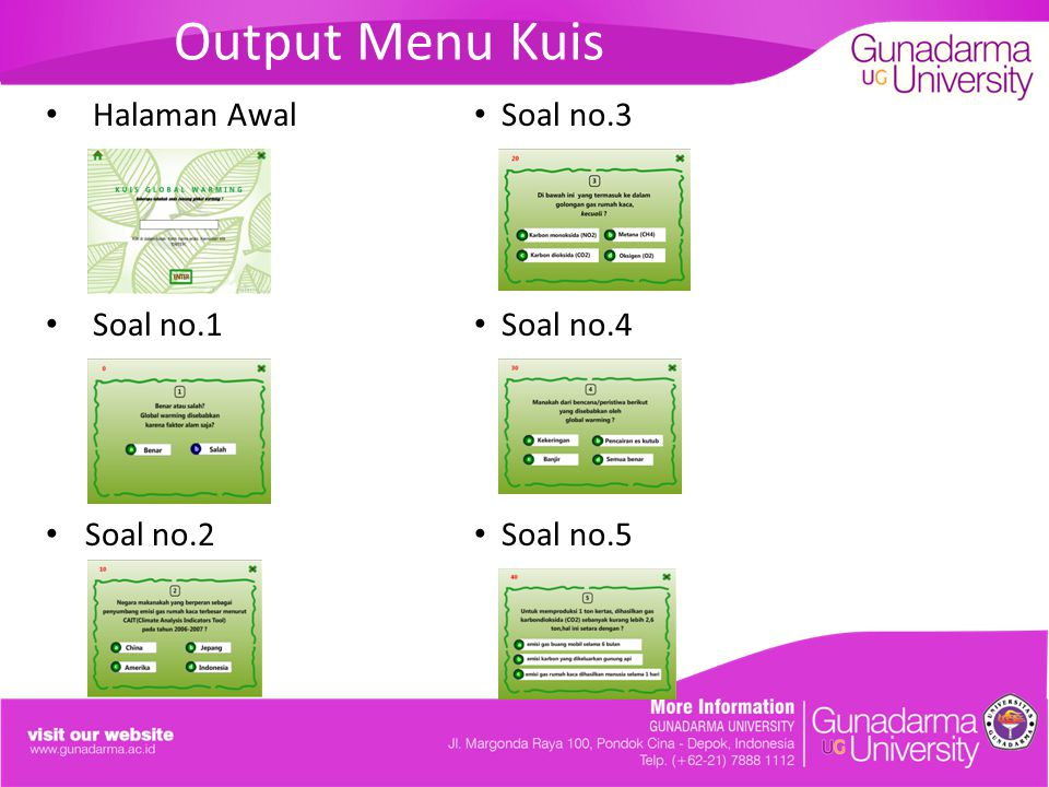 Output Menu Kuis Halaman Awal Soal no.1 Soal no.2 Soal no.3 Soal no.4