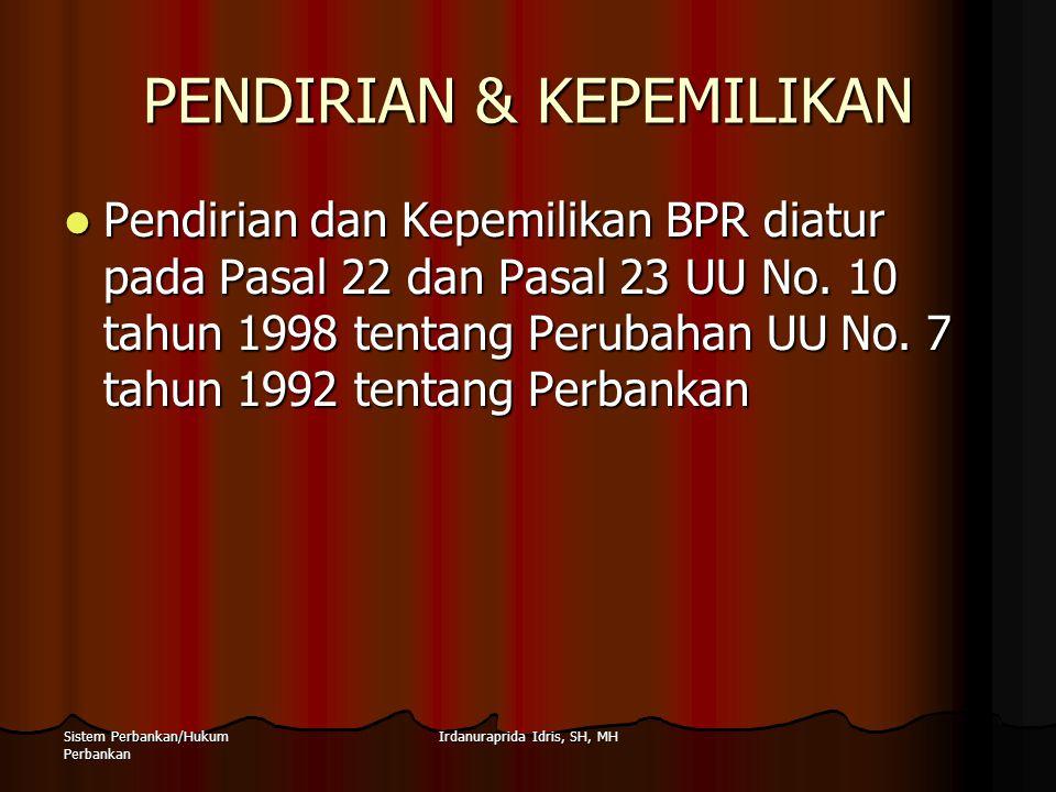 PENDIRIAN & KEPEMILIKAN