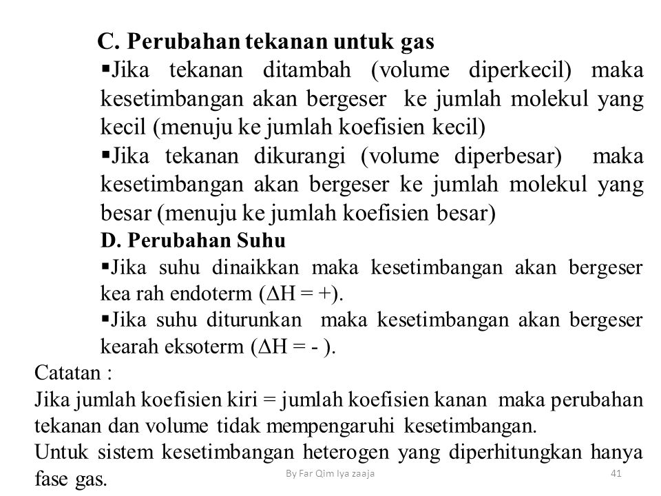 C. Perubahan tekanan untuk gas