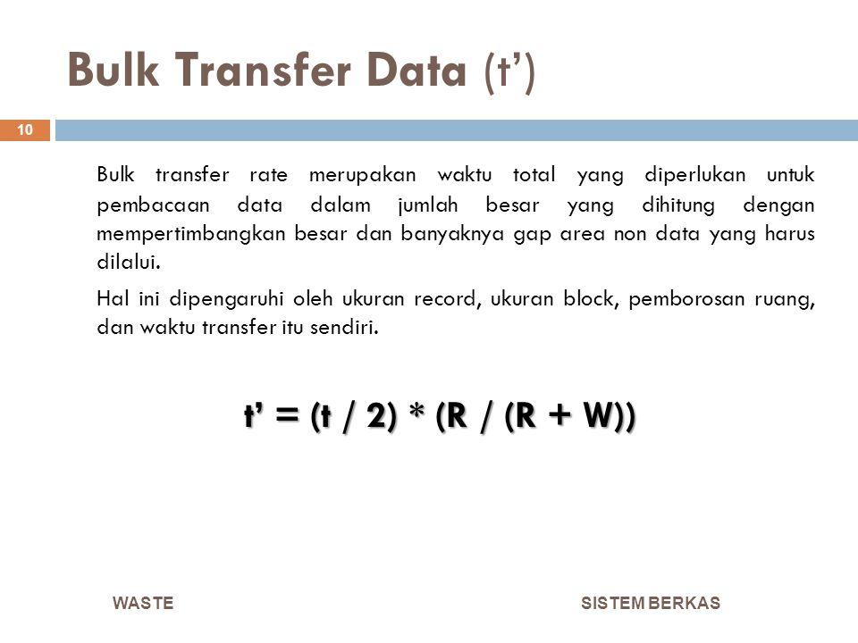 Bulk Transfer Data (t')