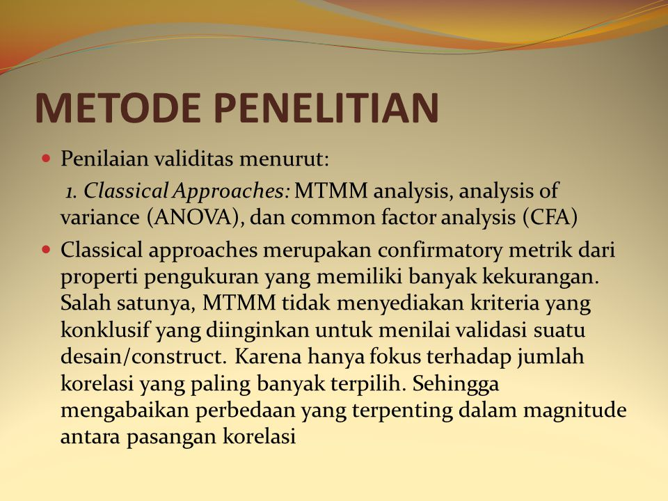 METODE PENELITIAN Penilaian validitas menurut: