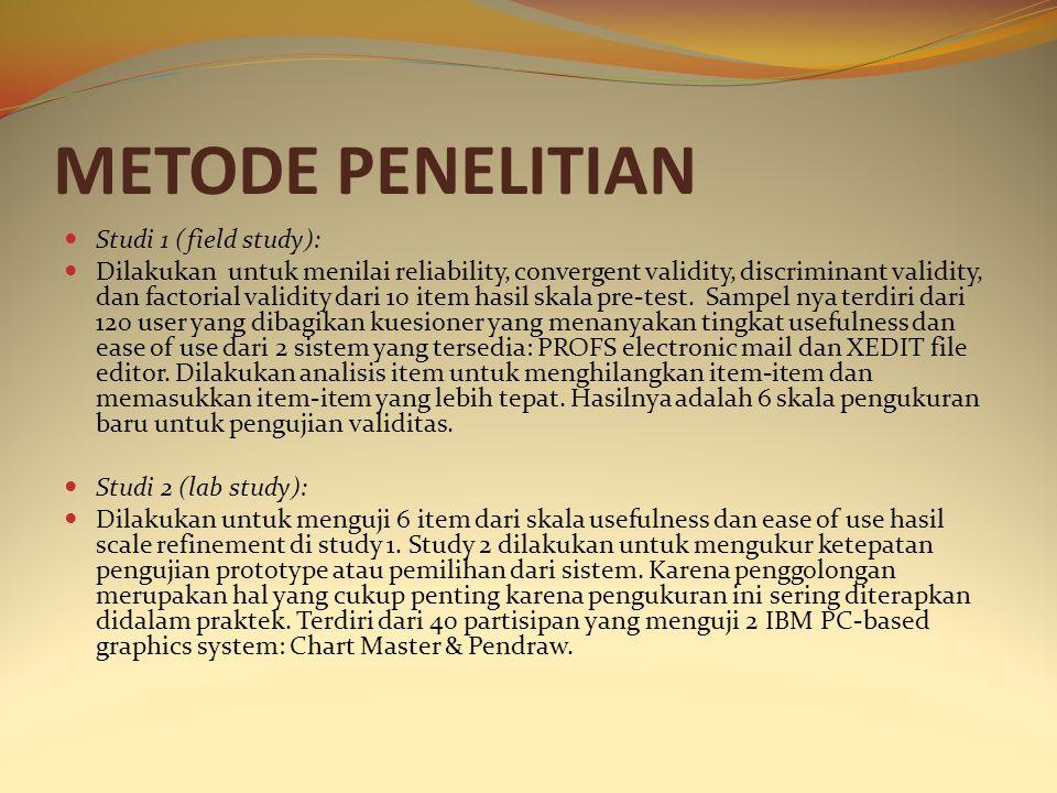 METODE PENELITIAN Studi 1 (field study):
