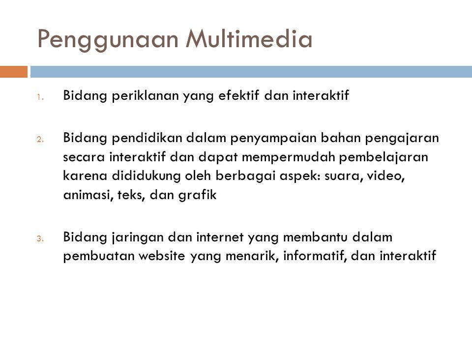 Penggunaan Multimedia
