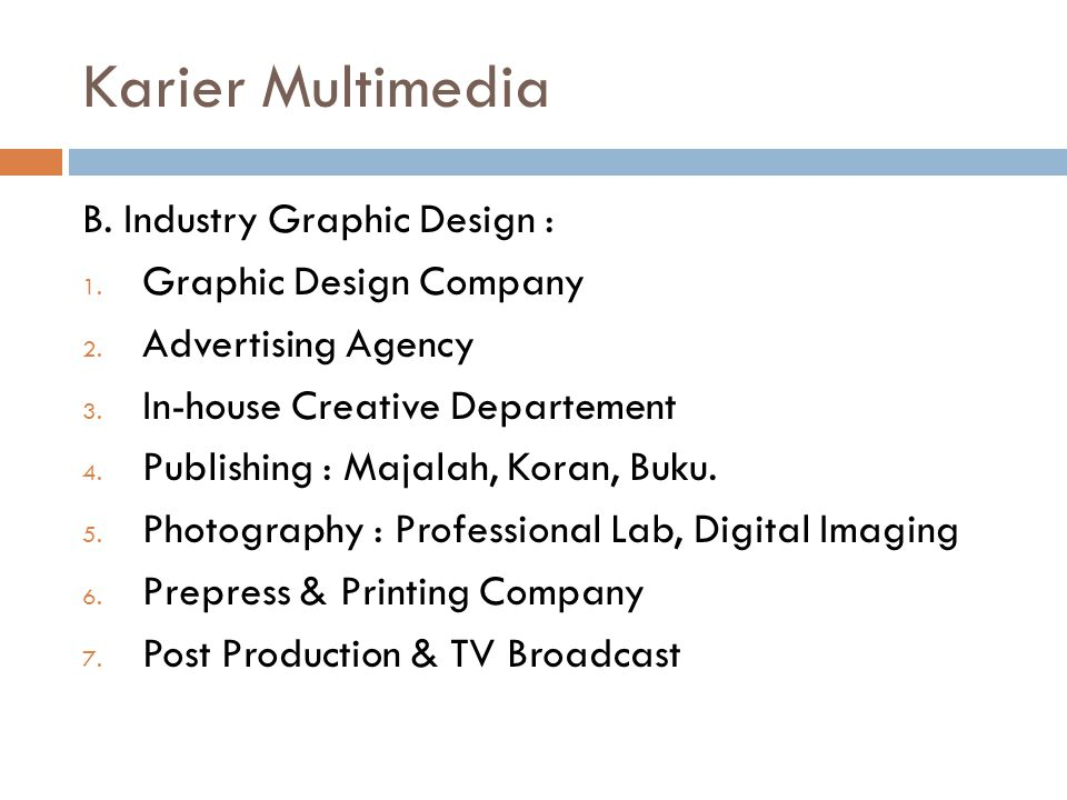 Karier Multimedia B. Industry Graphic Design : Graphic Design Company