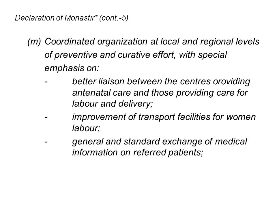 Declaration of Monastir* (cont.-5)