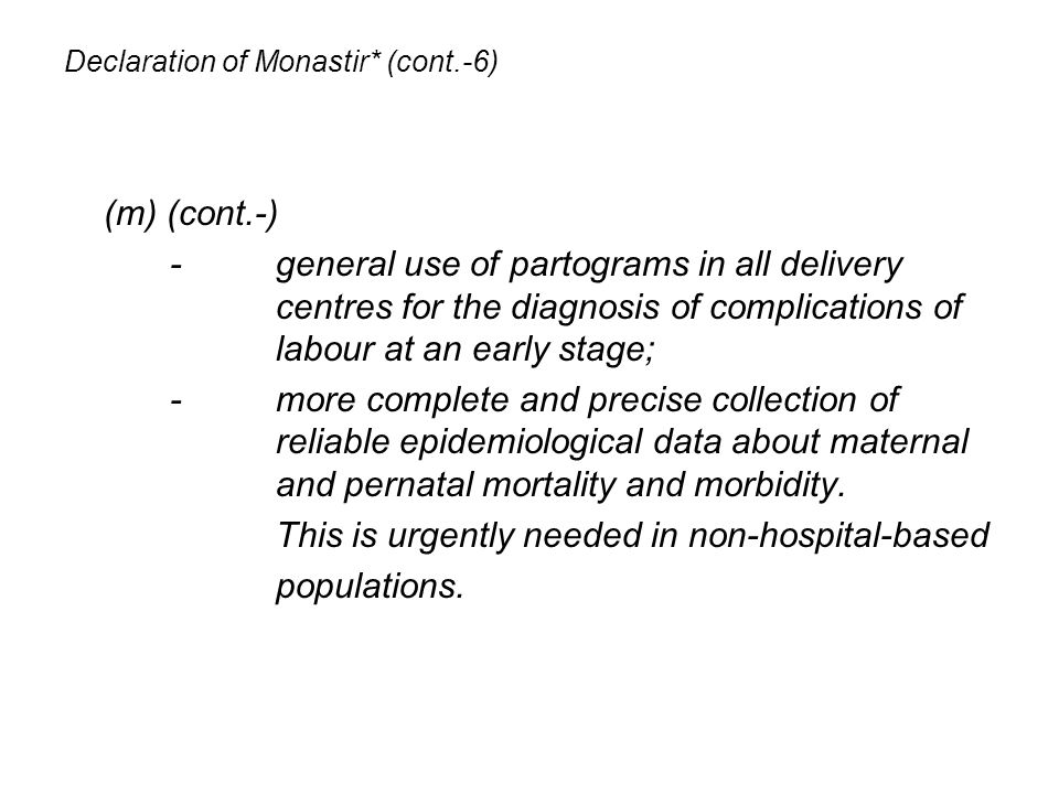Declaration of Monastir* (cont.-6)