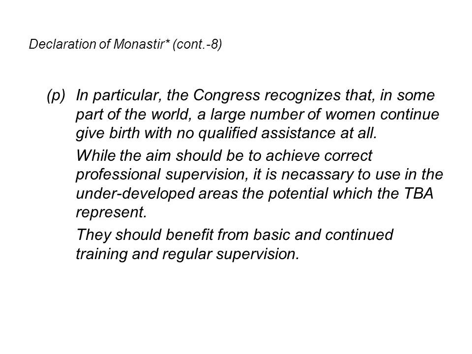 Declaration of Monastir* (cont.-8)