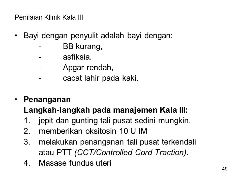 Penilaian Klinik Kala III