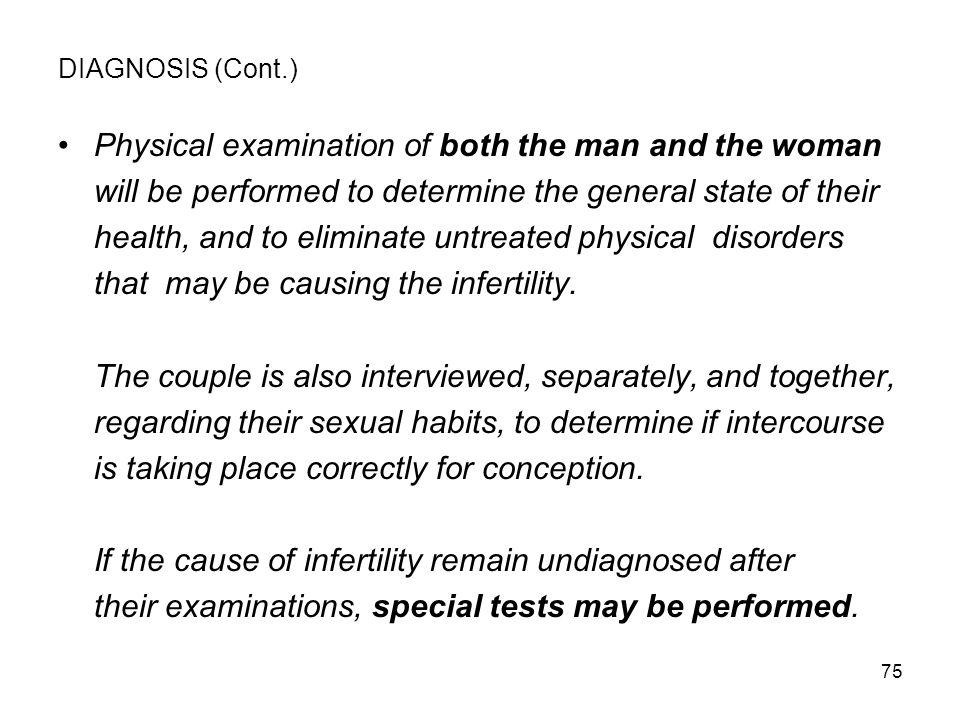 Physical examination of both the man and the woman